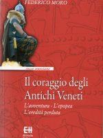 Coraggio degli Antichi Veneti