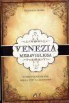 Venezia meravigliosa