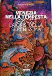 Venezia nella Tempesta:  1499-1517, la crisi della Serenissima