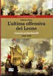 L'ultima offensiva del Leone  Venezia ai Dardanelli, 1649-57